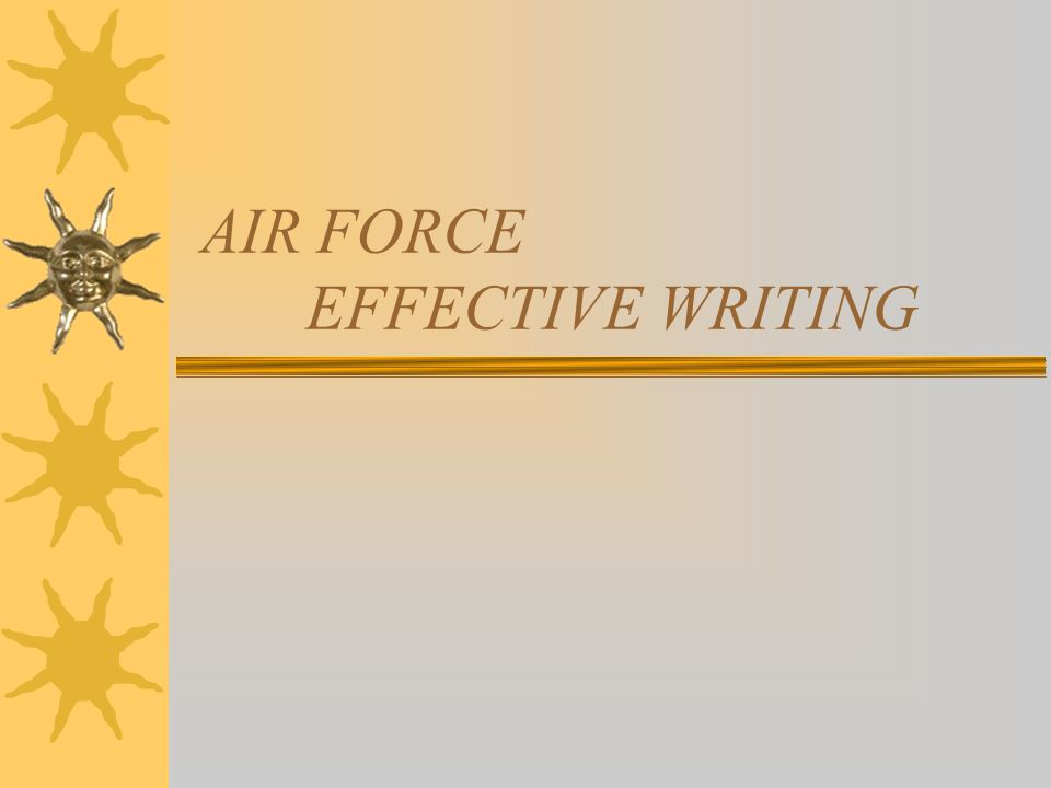 AIR FORCE EFFECTIVE WRITING
