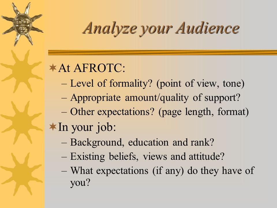 Analyze your Audience At AFROTC: In your job: