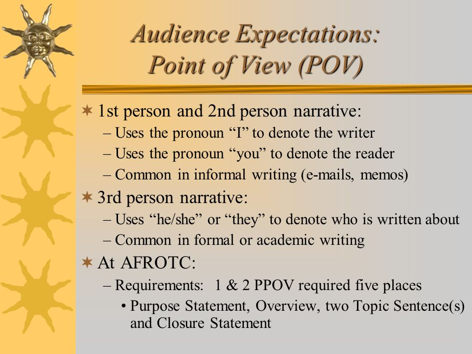 Audience Expectations: Point of View (POV)