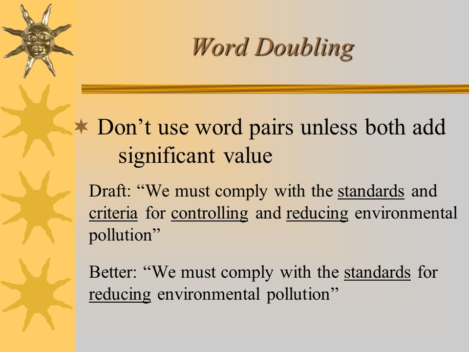 Word Doubling Don't use word pairs unless both add significant value