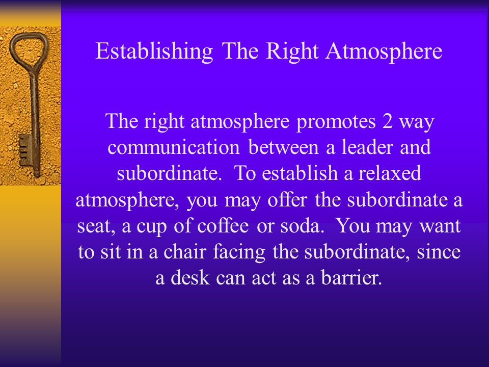 Establishing The Right Atmosphere