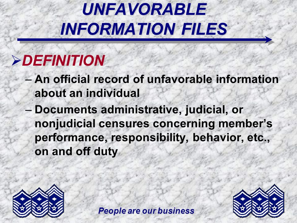 UNFAVORABLE INFORMATION FILES