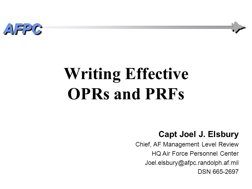 Writing Effective OPRs and PRFs