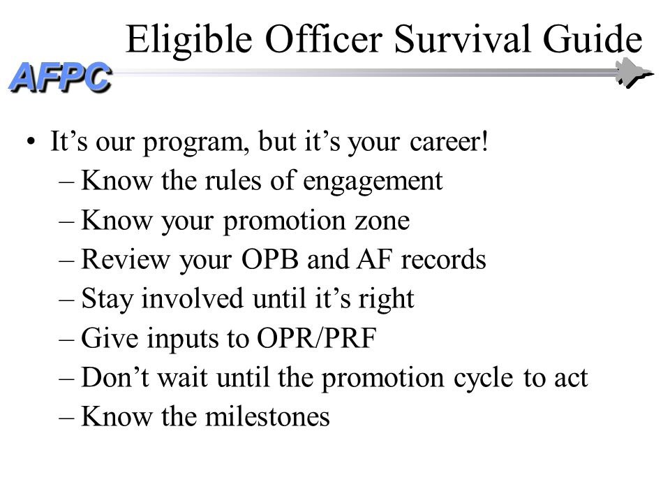 Eligible Officer Survival Guide