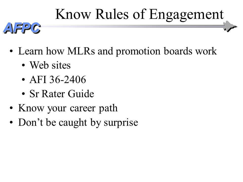 Know Rules of Engagement