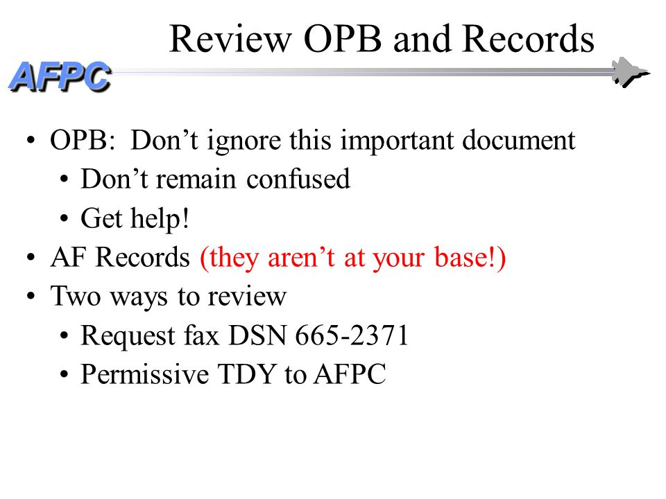Review OPB and Records OPB: Don't ignore this important document