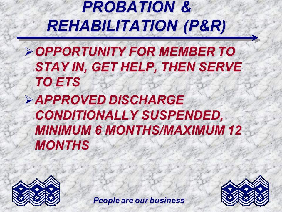 PROBATION & REHABILITATION (P&R)