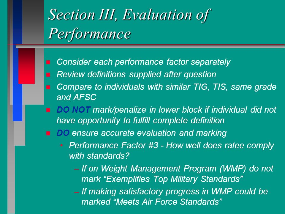 Section III, Evaluation of Performance