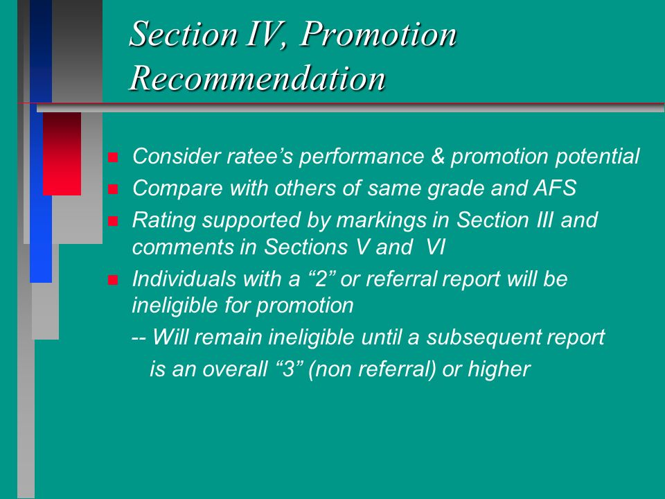Section IV, Promotion Recommendation