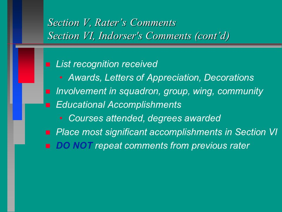 Section V, Rater's Comments Section VI, Indorser s Comments (cont'd)