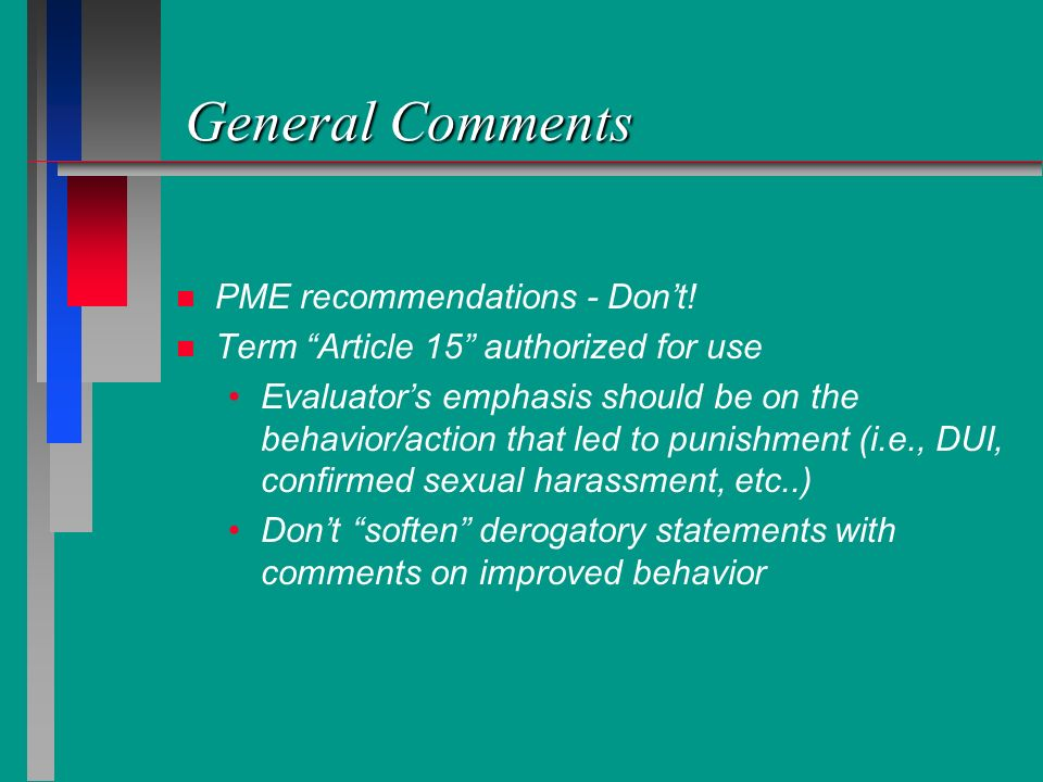 General Comments PME recommendations - Don't!