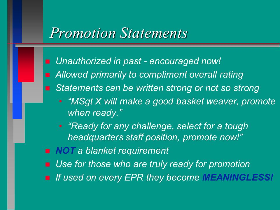 Promotion Statements Unauthorized in past - encouraged now!