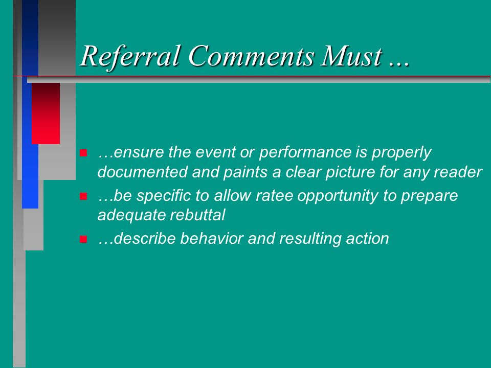 Referral Comments Must ...
