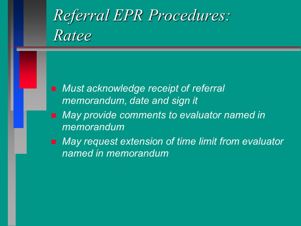 Referral EPR Procedures: Ratee