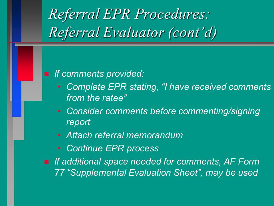 Referral EPR Procedures: Referral Evaluator (cont'd)