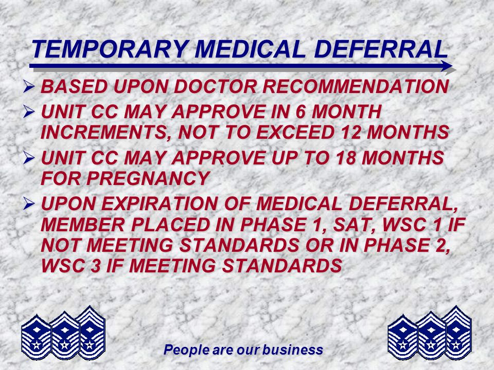 TEMPORARY MEDICAL DEFERRAL