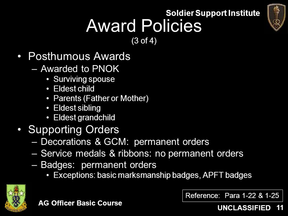 Award Policies (3 of 4) Posthumous Awards Supporting Orders