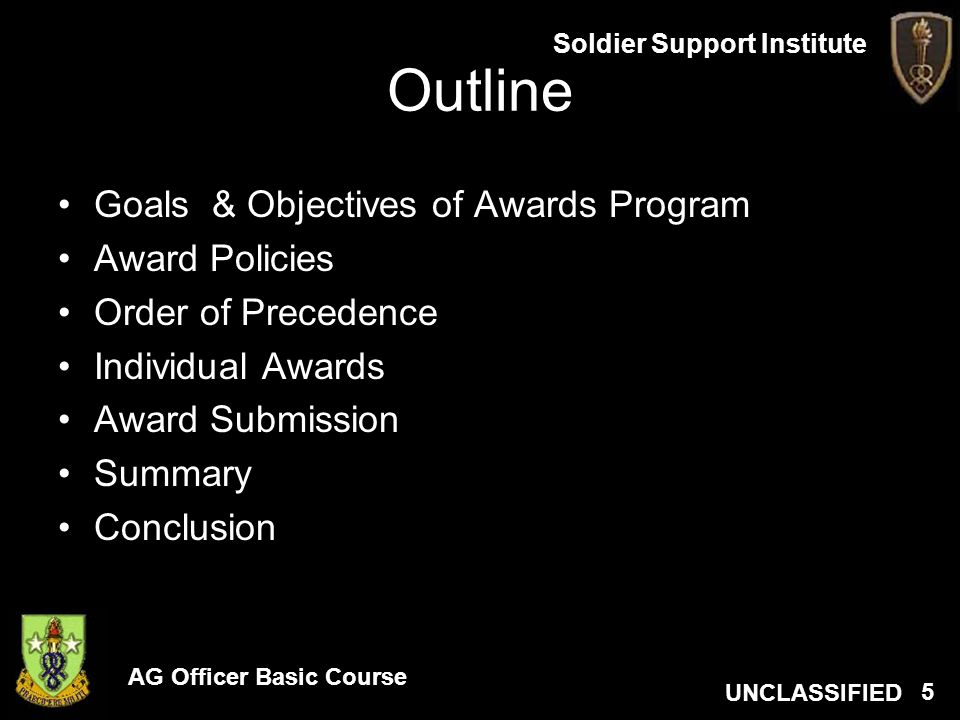 Outline Goals & Objectives of Awards Program Award Policies