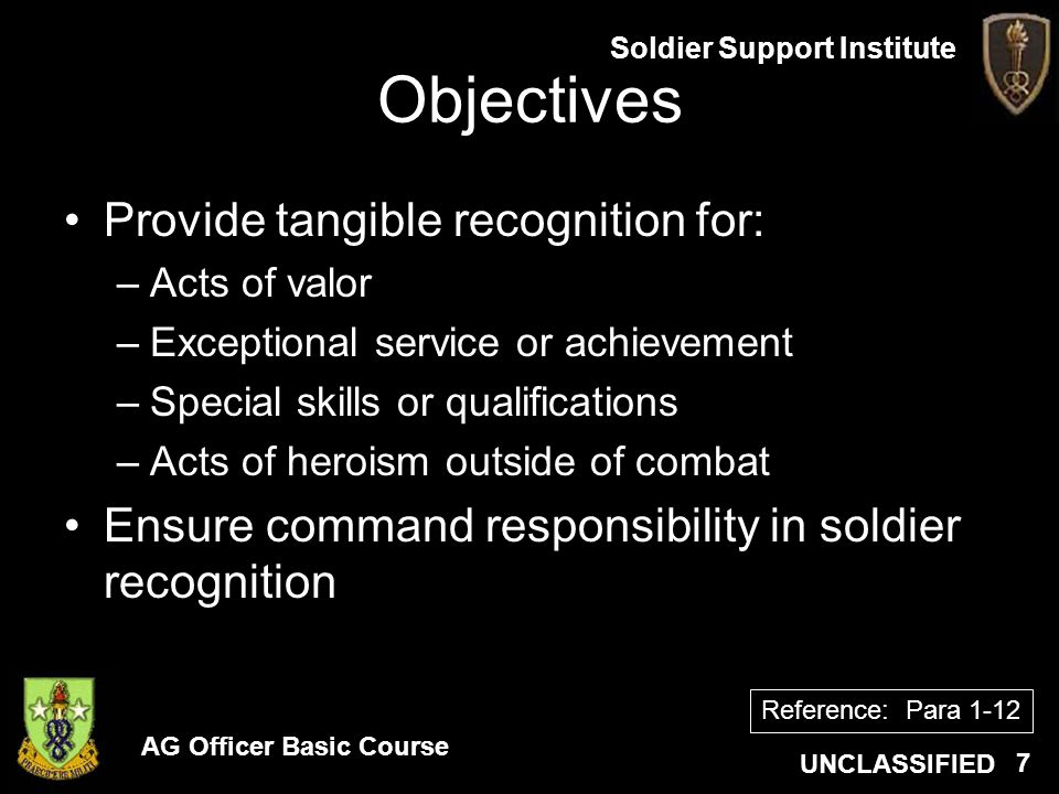 Objectives Provide tangible recognition for:
