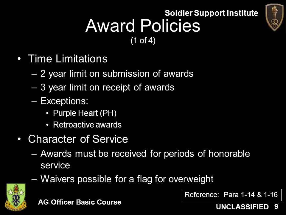 Award Policies (1 of 4) Time Limitations Character of Service