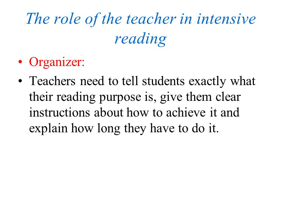 The role of the teacher in intensive reading