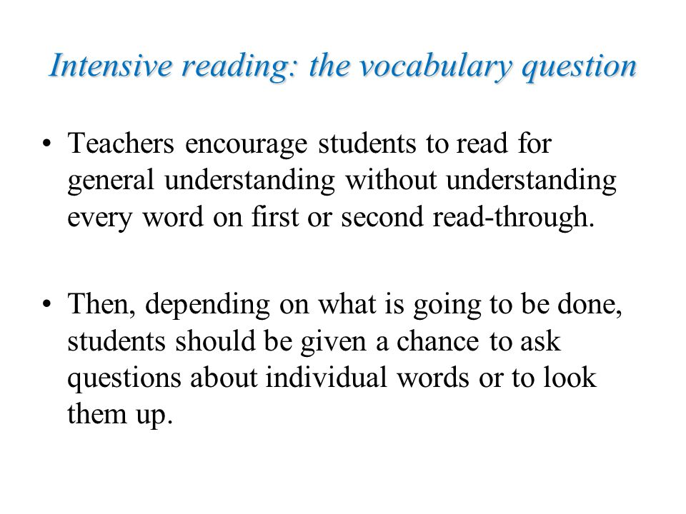 Intensive reading: the vocabulary question