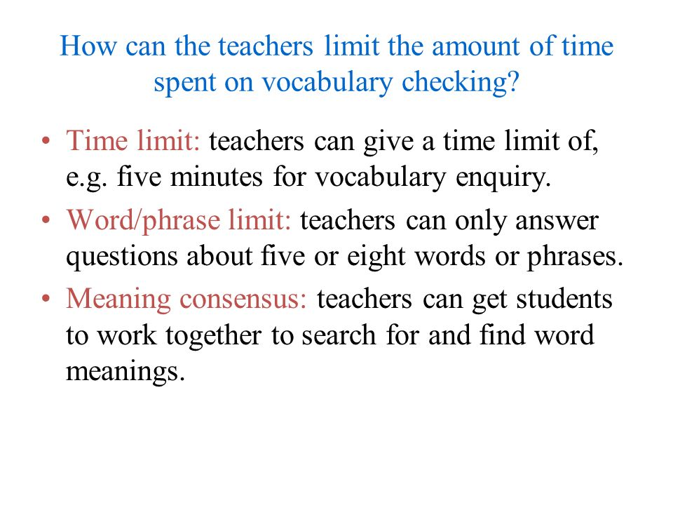 How can the teachers limit the amount of time spent on vocabulary checking
