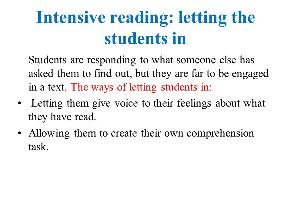 Intensive reading: letting the students in