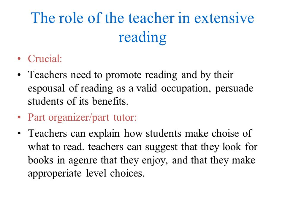 The role of the teacher in extensive reading