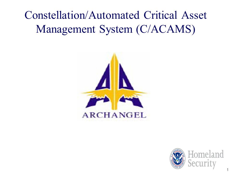 Constellation/Automated Critical Asset Management System (C/ACAMS)