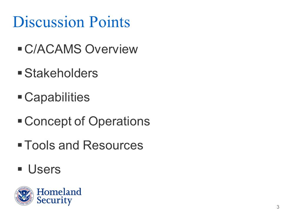 Discussion Points C/ACAMS Overview Stakeholders Capabilities