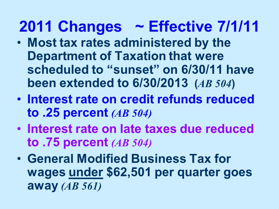 2011 Changes ~ Effective 7/1/11