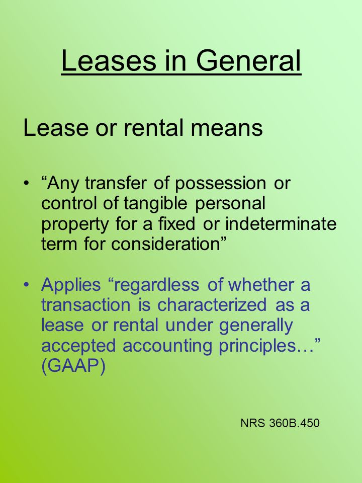 Leases in General Lease or rental means