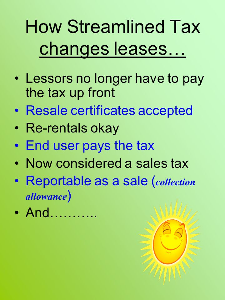 How Streamlined Tax changes leases…