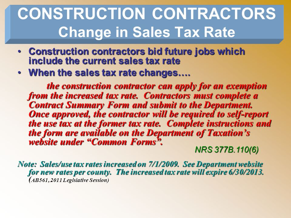 CONSTRUCTION CONTRACTORS Change in Sales Tax Rate