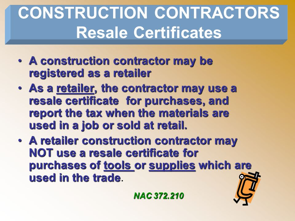 CONSTRUCTION CONTRACTORS Resale Certificates