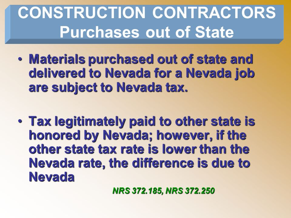 CONSTRUCTION CONTRACTORS Purchases out of State