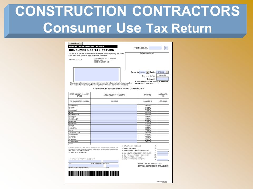 CONSTRUCTION CONTRACTORS Consumer Use Tax Return