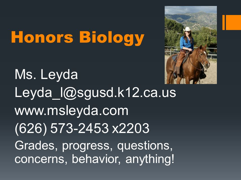 Honors Biology Ms. Leyda