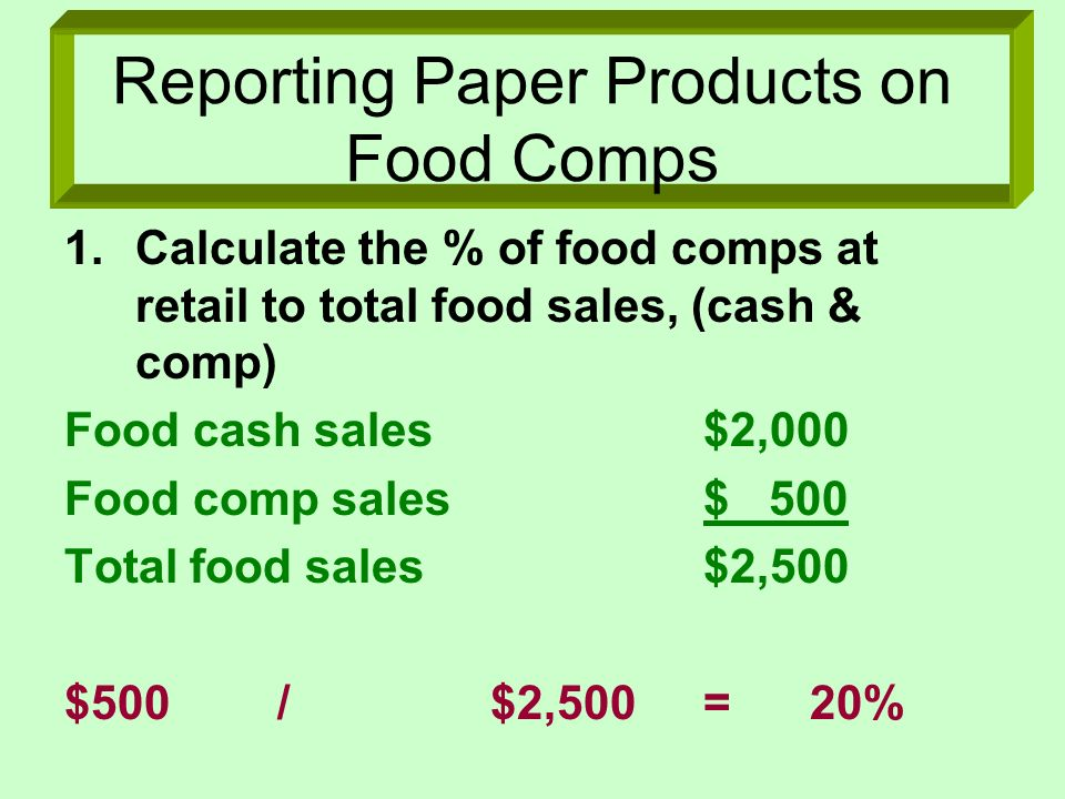 Reporting Paper Products on Food Comps