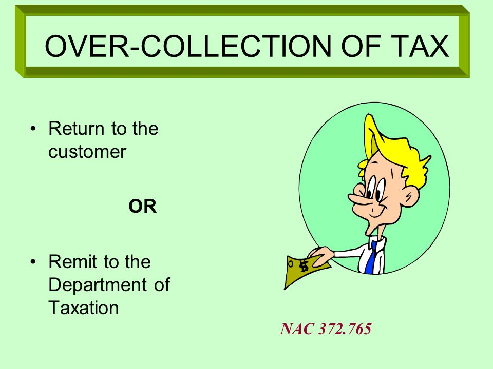 OVER-COLLECTION OF TAX