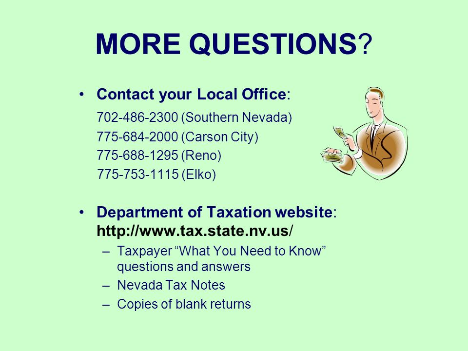 MORE QUESTIONS Contact your Local Office: