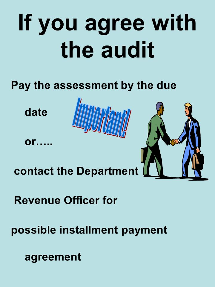 If you agree with the audit