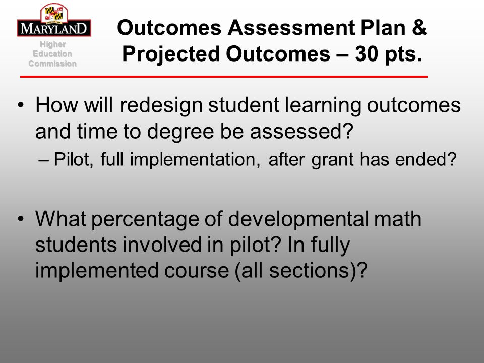 Outcomes Assessment Plan & Projected Outcomes – 30 pts.