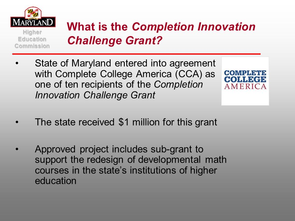 What is the Completion Innovation Challenge Grant