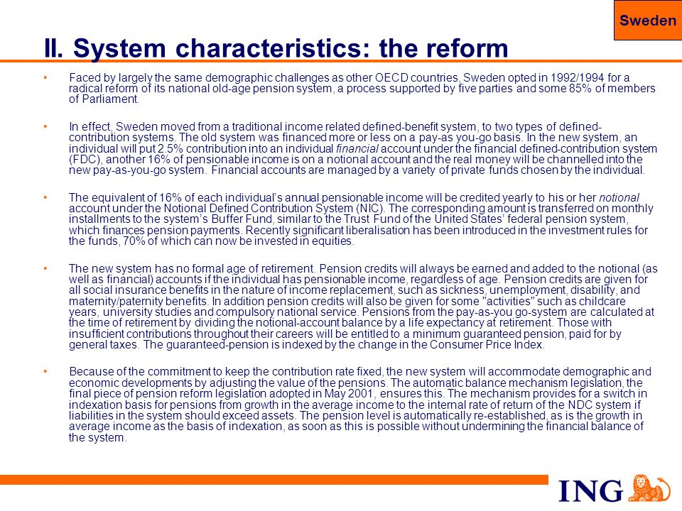II. System characteristics: the reform