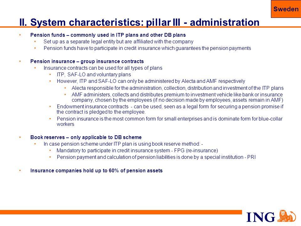 II. System characteristics: pillar III - administration