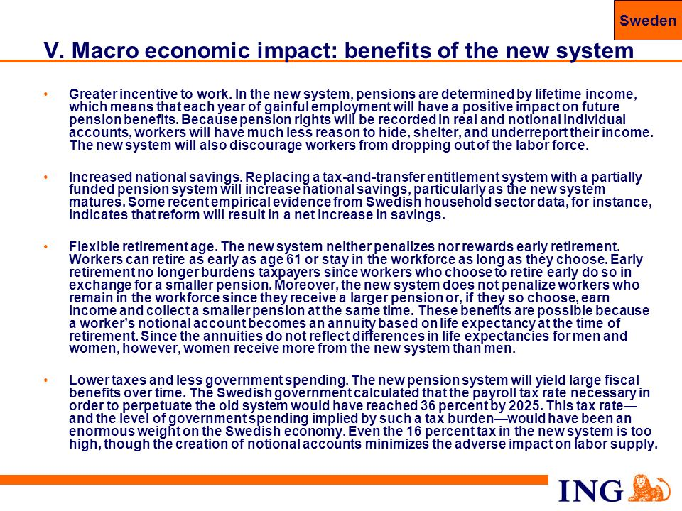 V. Macro economic impact: benefits of the new system