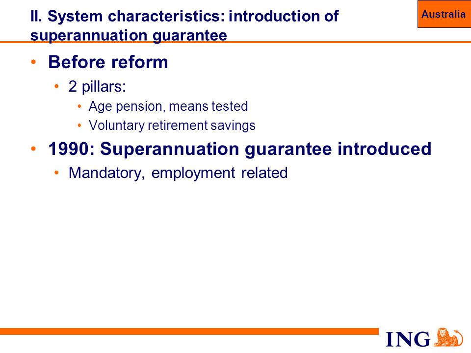 II. System characteristics: introduction of superannuation guarantee