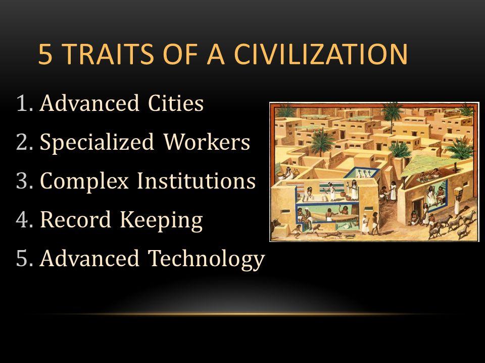 What makes a civilization? - ppt download